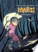 Marzi – tome 6 - Tout va mieux Ses Premieres Annees Sans Le