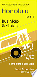 Michael Brein S Guide To Hawaii By Public Bus