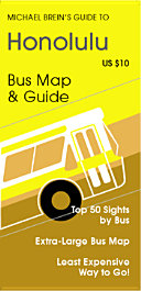 Michael Brein's Guide to Hawaii by Public Bus