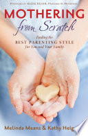 Mothering from Scratch