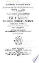 T  Livio  Passi scelti ad illustrare le istituzioni religiose  politiche  e militari di Roma antica  con commenti
