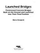Launched Bridges