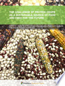 The Challenge of Protein Crops as a Sustainable Source of Food and Feed for the Future