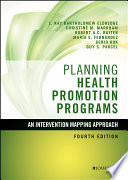 Planning health promotion programs : an intervention mapping approach /