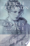 Ashes and Ice  Yukon Quest Book  2