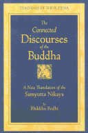 download ebook the connected discourses of the buddha: the book with verses (sagāthāvagga). the book of causation (nidānavagga). the book of the aggregates (khandhavagga) pdf epub
