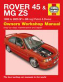 Rover 45 and MGZS Petrol and Diesel Service and Repair Manual