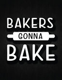Bakers Gonna Bake : favorite food recipes in this...