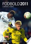 Fodbold, danske kampe 2011
