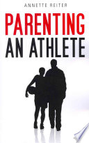 Parenting an Athlete