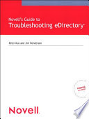 Novell s Guide to Troubleshooting eDirectory