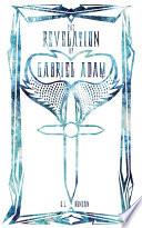 The Revelation of Gabriel Adam