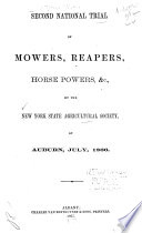 Second National Trial Of Mowers Reapers Horse Powers Etc At Auburn 1866