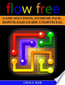 Flow Free Game Solutions, Extreme Pack, Download Guide Unofficial
