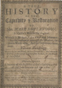 A True History of the Captivity   Restoration of Mrs  Mary Rowlandson  a Minister s Wife in New England