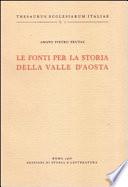 Le fonti per la storia della Valle d Aosta