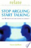 Stop Arguing Start Talking