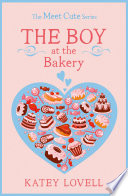 The Boy at the Bakery  A Short Story  The Meet Cute