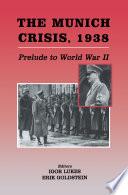 The Munich Crisis  1938
