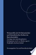 Weissenfels als Ort literarischer und künstlerischer Kultur im Barockzeitalter