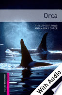 Orca With Audio Starter Level Oxford Bookworms Library