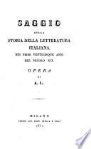 Saggio sulla storia della letteratura italiana nei primi venticinque anni del secolo 19