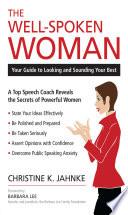 The Well Spoken Woman
