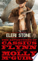 The Adventures of Cassius Flynn and Molly McGuire