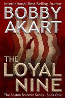 The Loyal Nine