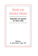 Briefe von Goethes Mutter
