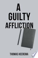 A Guilty Affliction