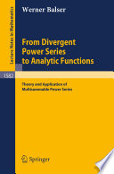 From Divergent Power Series to Analytic Functions