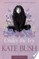 Kate Bush  Under The Ivy : ...