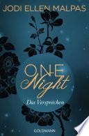 One Night   Das Versprechen
