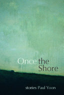 Once the Shore A Haunting New Voice In International Fiction