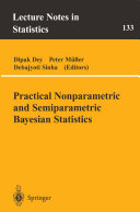 Practical Nonparametric and Semiparametric Bayesian Statistics