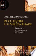 Bucurestiul lui Mircea Eliade  epub