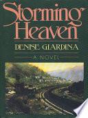 Storming Heaven  A Novel