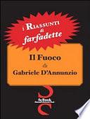 Il fuoco di Gabriele D Annunzio  I riassunti di Farfadette  Per chi non ha   tempo di leggere