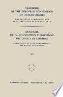 Yearbook of the European Convention on Human Rights   Annuaire de la Convention Europeenne des Droits de l   Homme