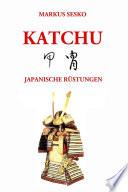 Katchu - Japanische Rüstungen