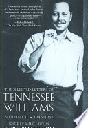 The Selected Letters of Tennessee Williams Volume II: 1945-1957