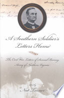 A Southern Soldier s Letters Home