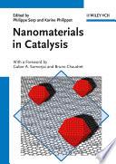 Nanomaterials in Catalysis