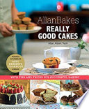 Allanbakes Really Good Cakes With Tips And Tricks For Successful Baking