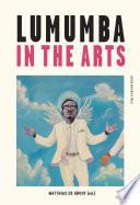Lumumba in the Arts
