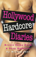 Hollywood Hardcore Diaries