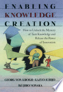 Enabling Knowledge Creation