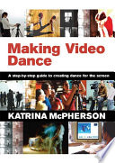 Ebook Making Video Dance Epub Katrina McPherson Apps Read Mobile