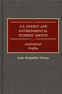 U S  Energy and Environmental Interest Groups